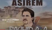 """""""أسيرم"""" عنوان الألبوم الجديد لمجموعة رشيد أزا 2017"""